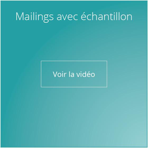 Mailings avec échantillon voir la Video